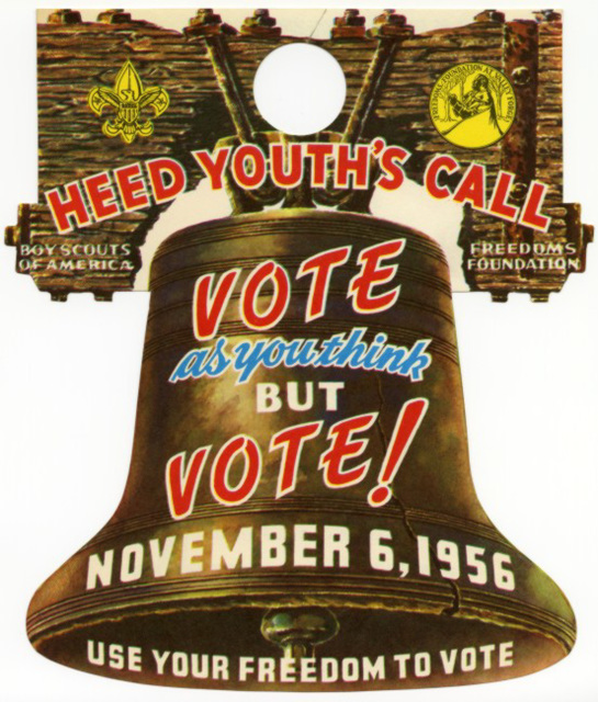 Heed Youth's Call—Vote As You Think But Vote! Nov. 6, 1956