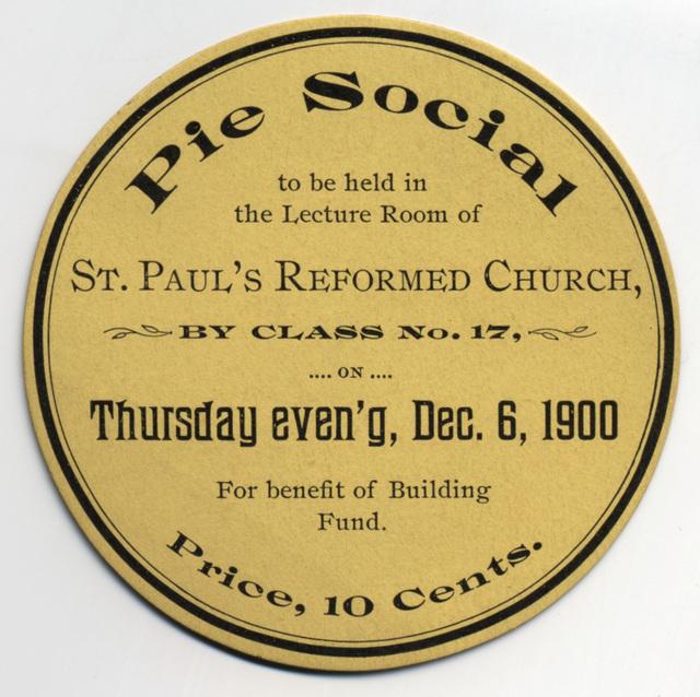 Pie Social, St. Paul's Reformed Church, Dec. 6, 1900