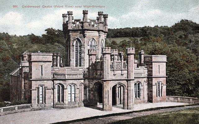 Calderwood Castle, Lanarkshire (Demolished 1951)