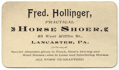 Fred Hollinger, Practical Horseshoer, Lancaster, Pa.
