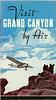 Visit Grand Canyon by Air, TWA and GCA, 1935