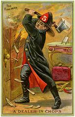 The Fireman: A Dealer in Chops