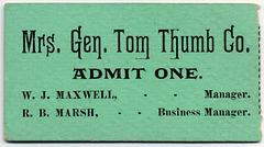 Mrs. General Tom Thumb Co., Admit One