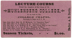 Muhlenberg College Lecture Course, Allentown, Pa., Jan.-Feb. 1884