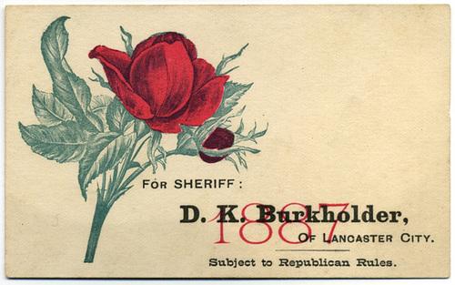 D. K. Burkholder for Sheriff, Lancaster, Pa., 1887