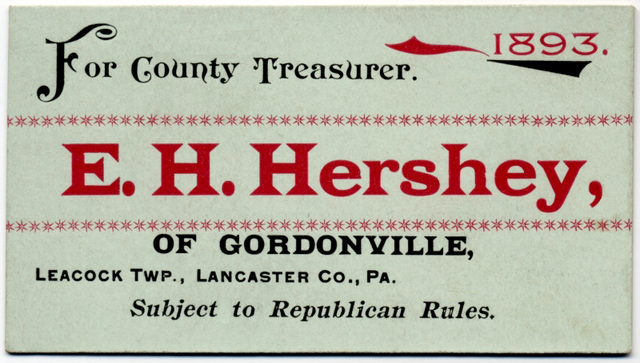 E. H. Hershey for County Treasurer, Lancaster County, Pa., 1893
