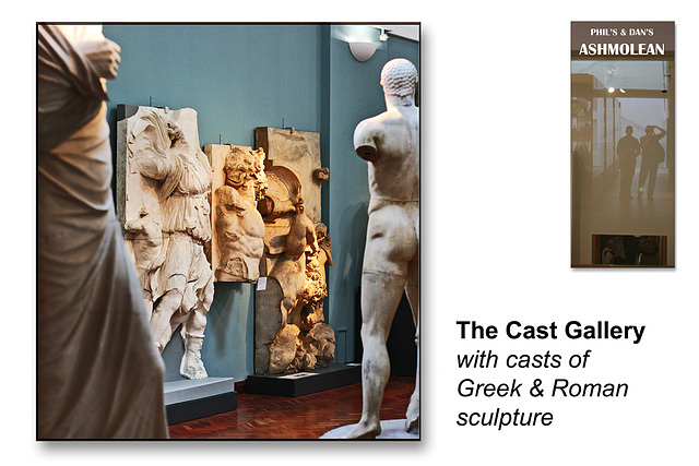 Cast Gallery - The Ashmolean Museum - Oxford - 24.6.2014