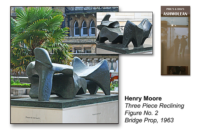 Henry Moore's Three-Piece Reclining Figure No 2 - Bridge Prop  - 1963 - The Ashmolean Museum - Oxford - 24.6.2014