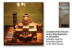 Holy Sepulchre model Jerusalem C18th - The Ashmolean Museum - Oxford - 24.6.2014