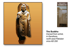The Buddha - Gandhara - Pakistan - c 200 AD - The Ashmolean Museum - Oxford - 24.6.2014