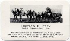 Howard C. Frey, Refurbisher of Conestoga Wagons