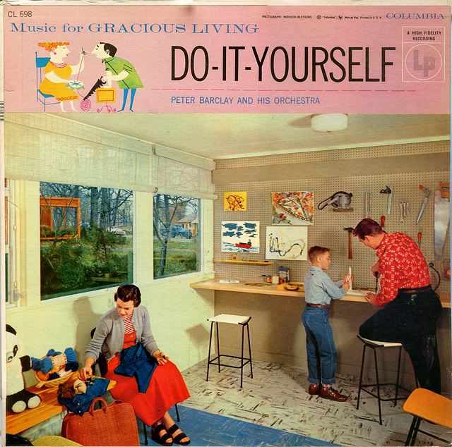 Music for Gracious Living: Do-It-Yourself