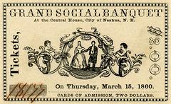 Grand Social Banquet Ticket, Nashua, N.H., March 15, 1860