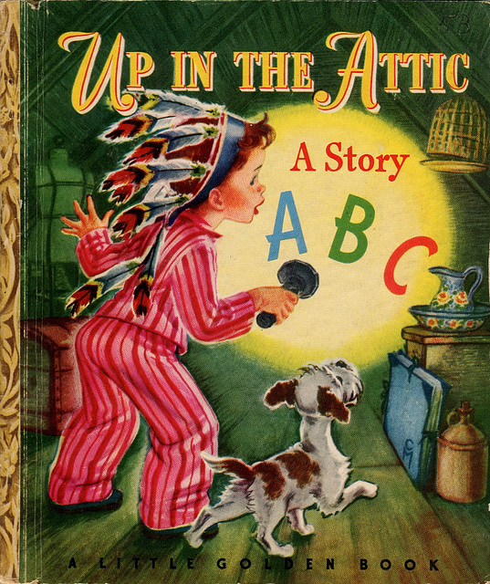 Up in the Attic; A Story ABC