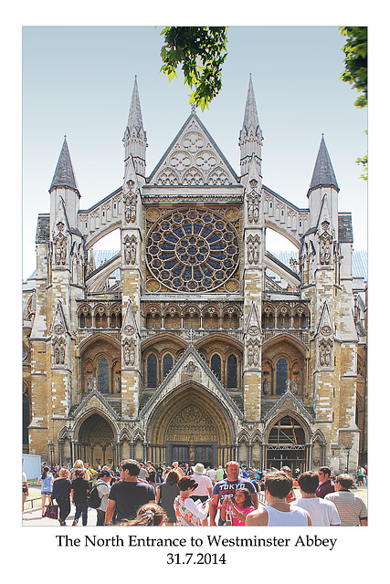 Westminster Abbey's North Entrance - London - 31.7.2014