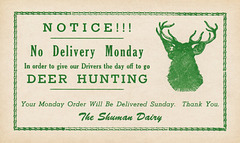 No Delivery Monday Due to Deer Hunting, Shuman Dairy, McEwensville, Pa.