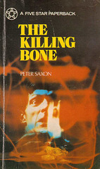 Peter Saxon - The Killing Bone