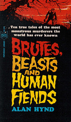 Alan Hynd - Brutes, Beast and Human Fiends