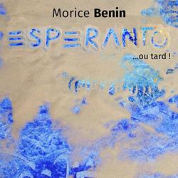 Single-Esperanto ou tard-Morice Benin