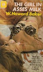 W. Howard Baker - The Girl in Asses' Milk