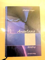 Anastasia - Band 4 Schöpfung