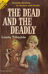 Louis Trimble - The Dead and the Deadly