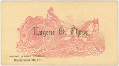 Eugene O. Chase, Second Leading Hoseman, Danielsonville, Conn.