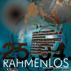 Rahmenlos II / Sa, 25. April