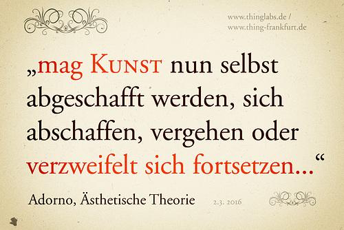 Adorno Ästhetische Theorie Kunstfortsetzung // adorno-kunst-2 copy