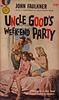 John Faulkner - Uncle Good's Week-End Party