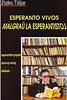 Zlatko Tišljar - Esperanto vivos malgraŭ la esperantistoj