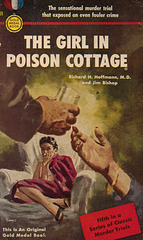 Richard H. Hoffmann, M.D. and Jim Bishop - The Girl in Poison Cottage
