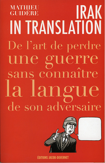 Irak in translation, Mathieu Guidère