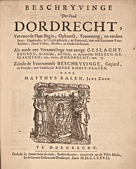 Beschryvinge der stad Dordrecht.- 1677