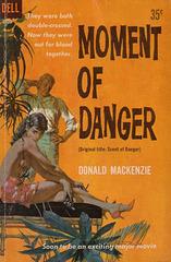 Donald MacKenzie - Moment of Danger