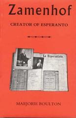 Marjorie Boulton - Zamenhof, Creator of Esperanto (1960)