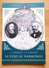 Jaroslav Karhan: J.A.Komenius - L.L.Zamenhof - La vojo al harmonio