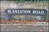 Plantation Road sign