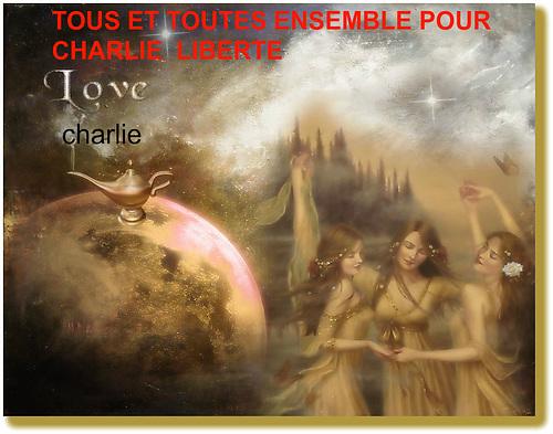 JE SUIS CHARLIE de tout mon coeur et tout mon amour ensemble POUR UN MONDE PAIX ET D AMOUR ET DE LIBERTE