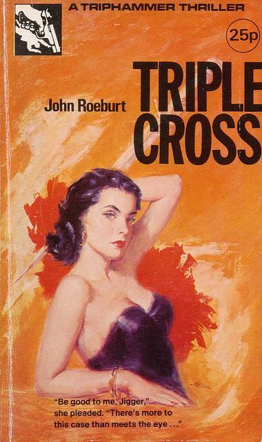 John Roeburt - Triple Cross