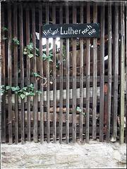 ... hier war Luther noch nie