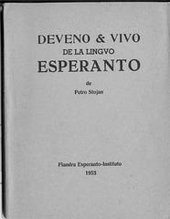 Stojan, Deveno kaj Vivo de Esperanto, 1953