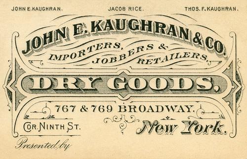 John E. Kaughran, Dry Goods, New York