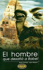 """""""La Homo, kiu defiis Babelon"""" - biografio pri d-ro en la hispana traduko"""