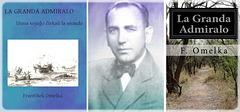 """František Omelka - la libro """"La Granda Admiralo"""""""