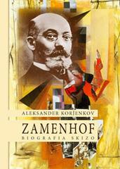 Aleksander Korĵenkov - Zamenhof - Biografia skizo