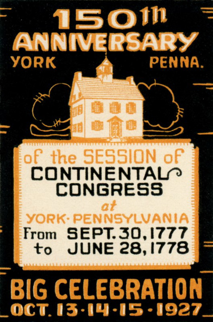 Continental Congress Session at York, Pa., 150th Anniversary Poster Stamp, 1927