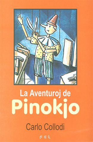 Carlo Collodi - La Aventuroj de Pinokjo