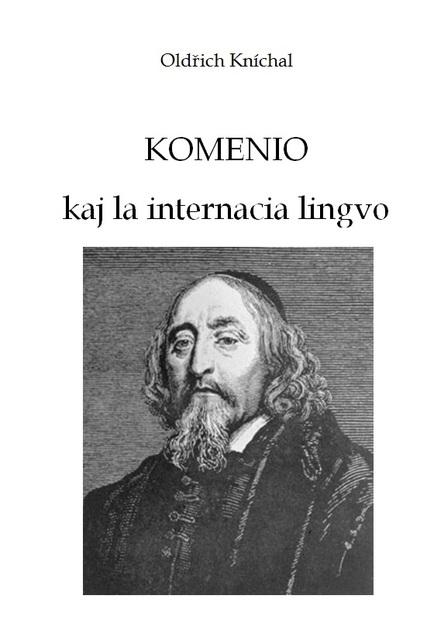 Oldřich Kníchal - Komenio kaj la internacia lingvo