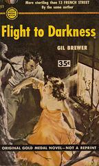 Gil Brewer - Flight to Darkness